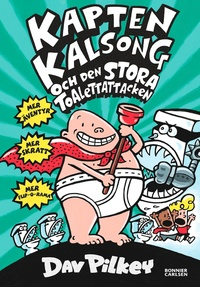 9789163878862_200x_kapten-kalsong-och-den-stora-toalettattacken